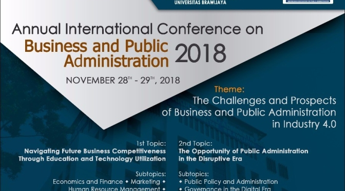 CALL FOR PAPERS: The 2018th Annual International Conference on Bussiness and Public Administration